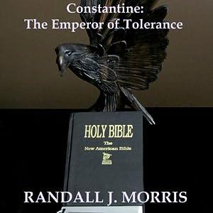 Constantine: The Emperor of Tolerance Audiobook