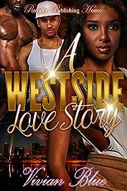 A Westside Love Story
