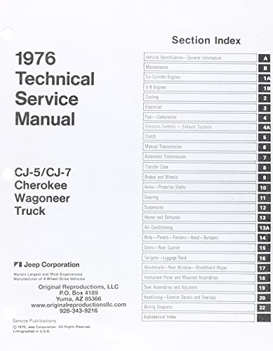 1976 Jeep Technical Service Manual C-J-5/C-J-7, Cherokee, Wagoneer, Truck (8981 320 183) (Jeep Wagoneer Service Manual compare prices)