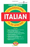 img - for Conversational Italian: In 20 Lessons (Cortina Method) book / textbook / text book