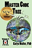 img - for Master Code Tree-New: The Paradigm (Double Bubble TOE) (Volume 5) by Walter PhD, Katya (January 14, 2015) Paperback 3 book / textbook / text book