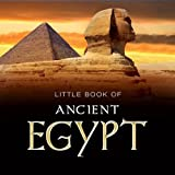 Little Book of Ancient Egypt (Little Books)