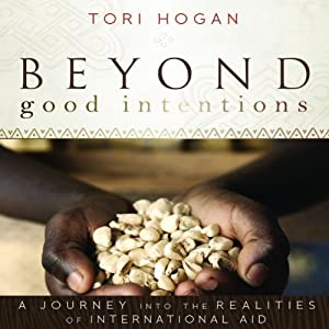 Beyond Good Intentions Audiobook