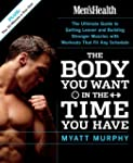 Men's Health The Body You Want in the...
