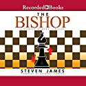 The Bishop Audiobook by Steven James Narrated by Richard Ferrone