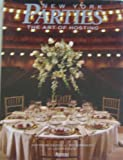 New York Parties: The Art of Hosting (0847811239) by Jean-Michel Savoca