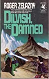Dilvish, the Damned (0345306252) by Zelazny, Roger