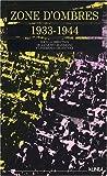 echange, troc Jacques Grandjonc, Theresia Grundtner - Zone d'ombres 1933-1944 : Exil et internement d'Allemands et d'Autrichiens dans le sud-est de la France
