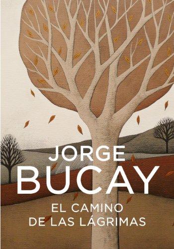El Camino De Las Lágrimas descarga pdf epub mobi fb2
