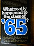 What Really Happened to the Class of '65 (0394400747) by Medved, Michael
