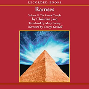 Ramses, Volume II: The Eternal Temple | [Christian Jacq]