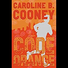 Code Orange Audiobook by Caroline B. Cooney Narrated by Jeremy Beck