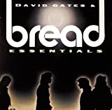 Bread & David Gates Essentials