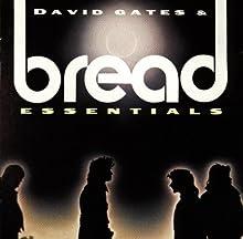 David Gates & Bread Essentials