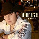 Sawdust Todd Fritsch