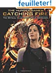 The Hunger Games: Catching Fire: The...
