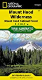 Mount Hood Wilderness [Mount Hood National Forest] (National Geographic Trails Illustrated Map)