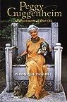Peggy Guggenheim : Un fantasme d'�ternit� par V�ronique Chalmet
