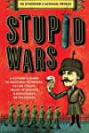 Stupid Wars: A Citizen's Guide to Bot...