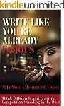 WRITE LIKE YOU'RE ALREADY FAMOUS: Thi...