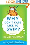 Why Don't Cats Like to Swim?: An Impo...