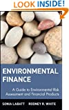 Environmental Finance: A Guide to Environmental Risk Assessment and Financial Products