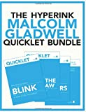 img - for The Hyperink Malcolm Gladwell Quicklet Bundle book / textbook / text book