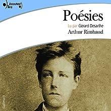 Poésies   Livre audio Auteur(s) : Arthur Rimbaud Narrateur(s) : Gérard Desarthe