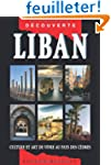 Guide Liban - Culture et art de vivre...