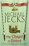 The Chapel of Bones (Knights Templar series)