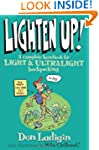Lighten Up!: A Complete Handbook for...