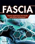 FASCIA: Clinical Applications for Hea...