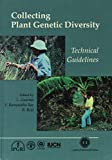 Collecting Plant Genetic Diversity: (0851989640) by Guarino, Luigi