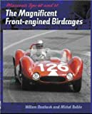 Willem Oosthoek Maserati Tipo 60 and 61: The Magnificent Front Engined Birdcages
