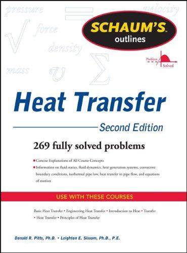 Schaum's Outline of Heat Transfer, 2nd Edition (Schaum's Outline Series)