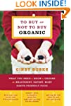 To Buy or Not to Buy Organic: What Yo...