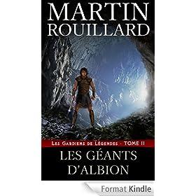Les Gardiens de L�gendes, Tome 2: Les G�ants d'Albion