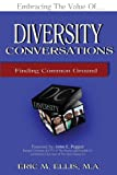 img - for Diversity Conversations: Finding Common Ground book / textbook / text book