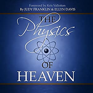 The Physics of Heaven Audiobook