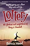 Lottery: The Fortunes and Misfortunes of Perry L. Crandall Patricia Wood