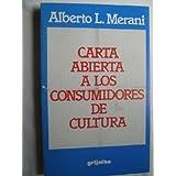 CARTA ABIERTA A LOS CONSUMIDORES DE CULTURA