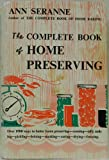 img - for The Complete Book of Home Preserving book / textbook / text book