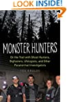 Monster Hunters: On the Trail with Gh...