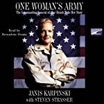 One Woman's Army: The Commanding General of Abu Ghraib Tells Her Story | Janis Karpinski