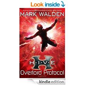H.I.V.E. 2: Overlord Protocol (Hive)