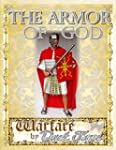The Armor of God: Warfare by Duct Tape