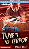 Tune In To Terror (Strange Matter� Series)
