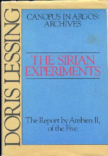the-sirian-experiments-the-report-by-ambien-ii-of-the-five-canopus-in-argos-archives