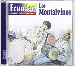 Ecuador Y Sus Mas Bellas Canciones