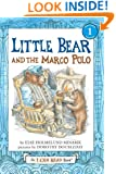 Little Bear and the Marco Polo (I Can Read Book 1)